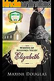 Elizabeth (Widows of Blessings Valley Book 1)