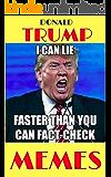 Memes: Funny Donald Trump Memes and Humor 3500+ Funny Donald Trump (Jokes, Funny Memes, Pictures, Comedy, President Donald Trump - The Donald - Jokes, ... Funny Memes, Funny Jokes, Funny Book 1)
