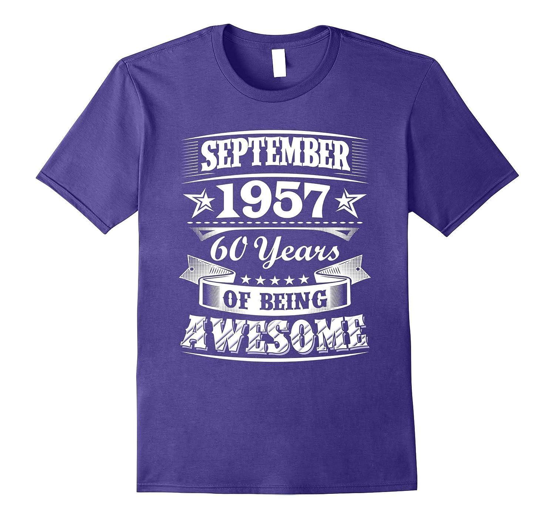 September 1957 - 60th Birthday Gifts Funny Tshirt-Art