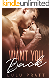 Want You Back: A Second Chance Romance