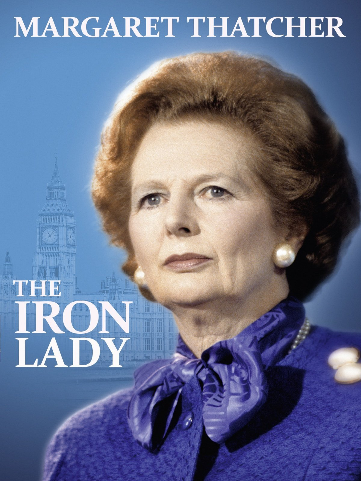 Watch Margaret Thatcher The Iron Lady Prime Video