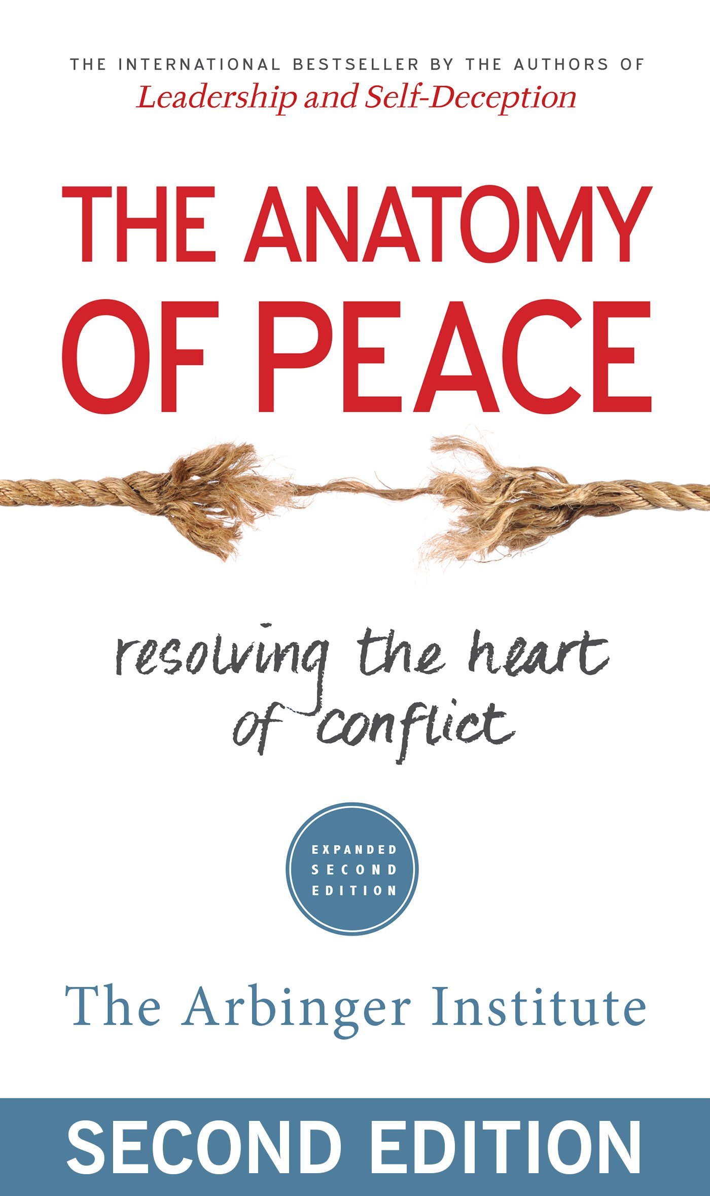 The anatomy of peace resolving the heart of conflict the arbinger the anatomy of peace resolving the heart of conflict the arbinger institute 0884984435382 amazon books fandeluxe Images