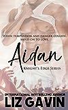 Aidan (Knight's Edge Series Book 3) (English Edition)