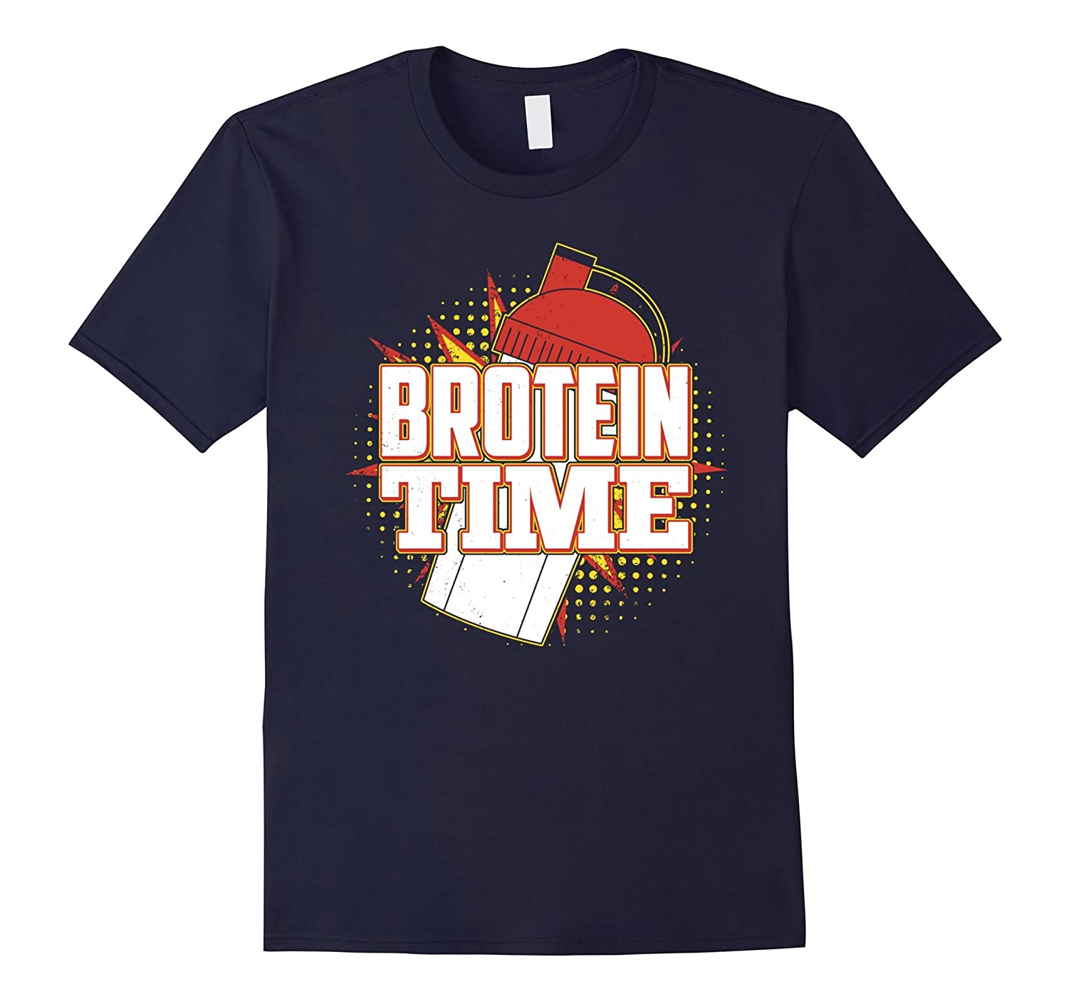 Brotein Time Shirt Funny Work Out, Cross Train Fitness Shirt-RT