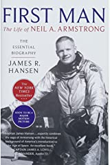 First Man: The Life of Neil A. Armstrong Paperback