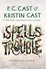 Spells Trouble: Sisters of Salem Kindle Edition