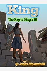 King (The Key to Magic Book 3) Kindle Edition
