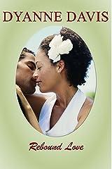 REBOUND LOVE Kindle Edition