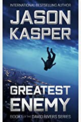 Greatest Enemy: An Action Thriller Novel (David Rivers Book 1) Kindle Edition