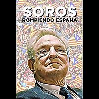 Soros: Rompiendo España