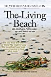 The Living Beach: Life, Death and Politics where the Land Meets the Sea
