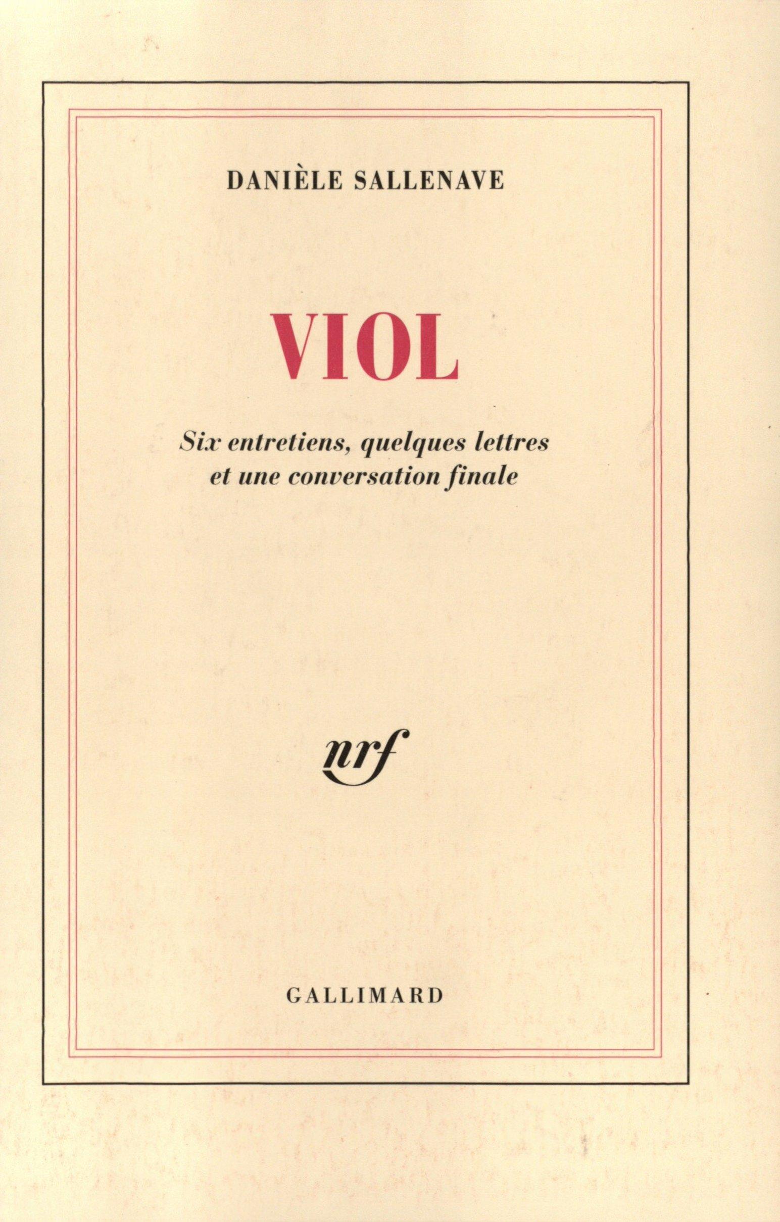 Viol: Six entretiens, quelques lettres et une conversation finale Blanche: Amazon.es: Danièle Sallenave: Libros en idiomas extranjeros