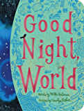Good Night, World (Classic Board Books)