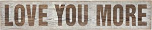 Creative Co-op Love You More Wood Wall Décor, Brown