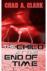The Child At The End Of Time Kindle Edition
