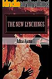 The New Lynchings