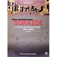 Gorazde, Area De Segurança, A Guerra Na Bosnia Oriental 92-95