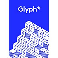 Glyph*: A Visual Exploration of Puncuation Marks and Other Typographic Symbols