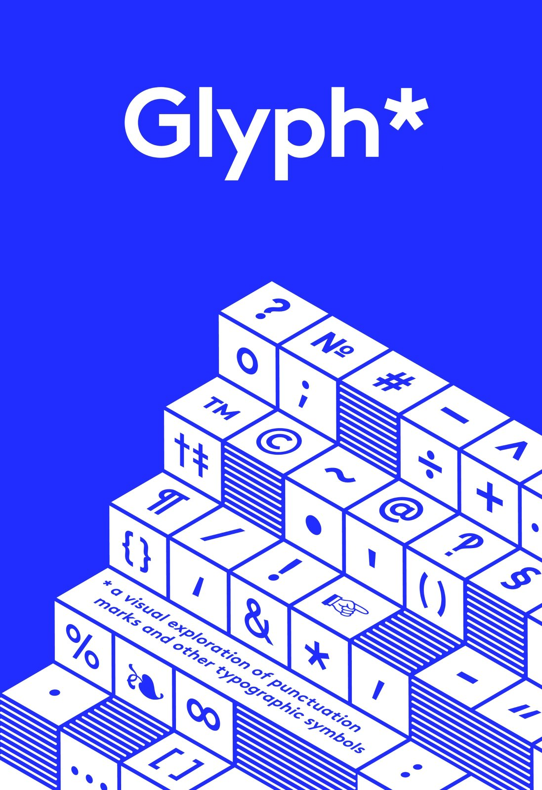 Glyph A Visual Exploration Of Punctuation Marks And Other