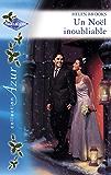 Un Noël inoubliable (Harlequin Azur)