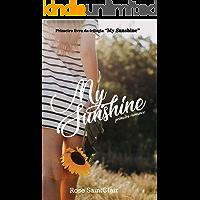 My Sunshine: Primeiro Romance (Trilogia My Sunshine Livro 1) (Portuguese Edition) book cover