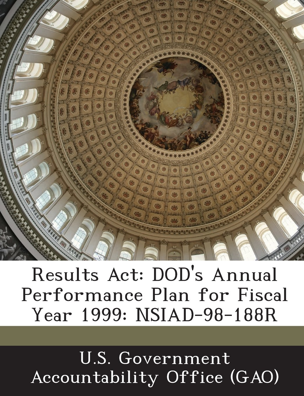 Read Online Results ACT: Dod's Annual Performance Plan for Fiscal Year 1999: Nsiad-98-188r pdf epub