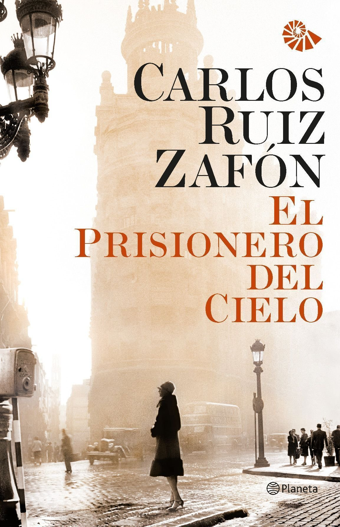 El prisionero del cielo: Amazon.co.uk: Carlos Ruiz Zafón: 9788408031215:  Books