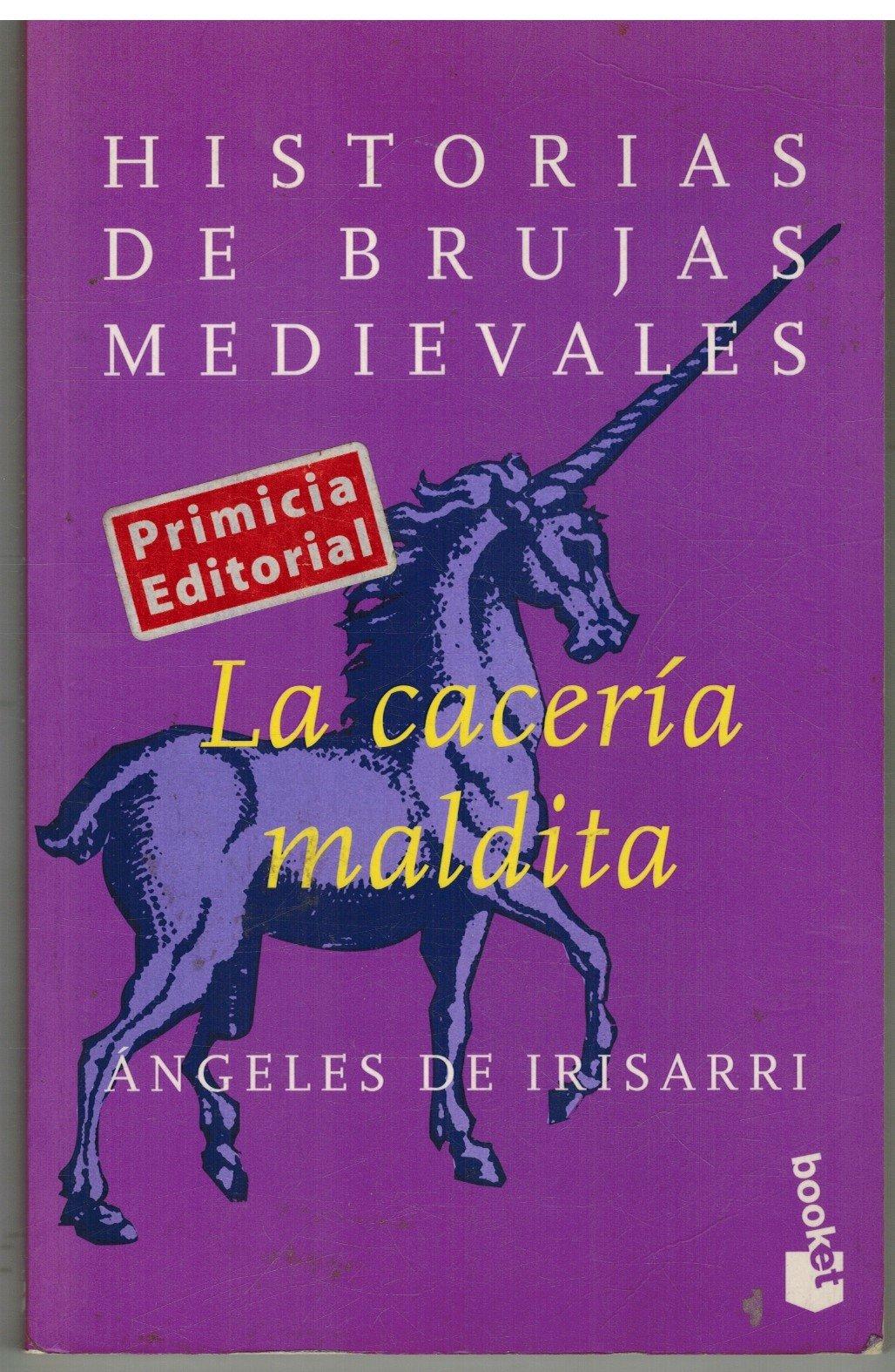 La caceria maldita (booket): Amazon.es: Irisarri, Angeles: Libros