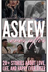 Askew Ever After: A Limited Edition Contemporary Romance Collection Kindle Edition