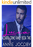 Lucca: Azzarra Crime Family Book Two