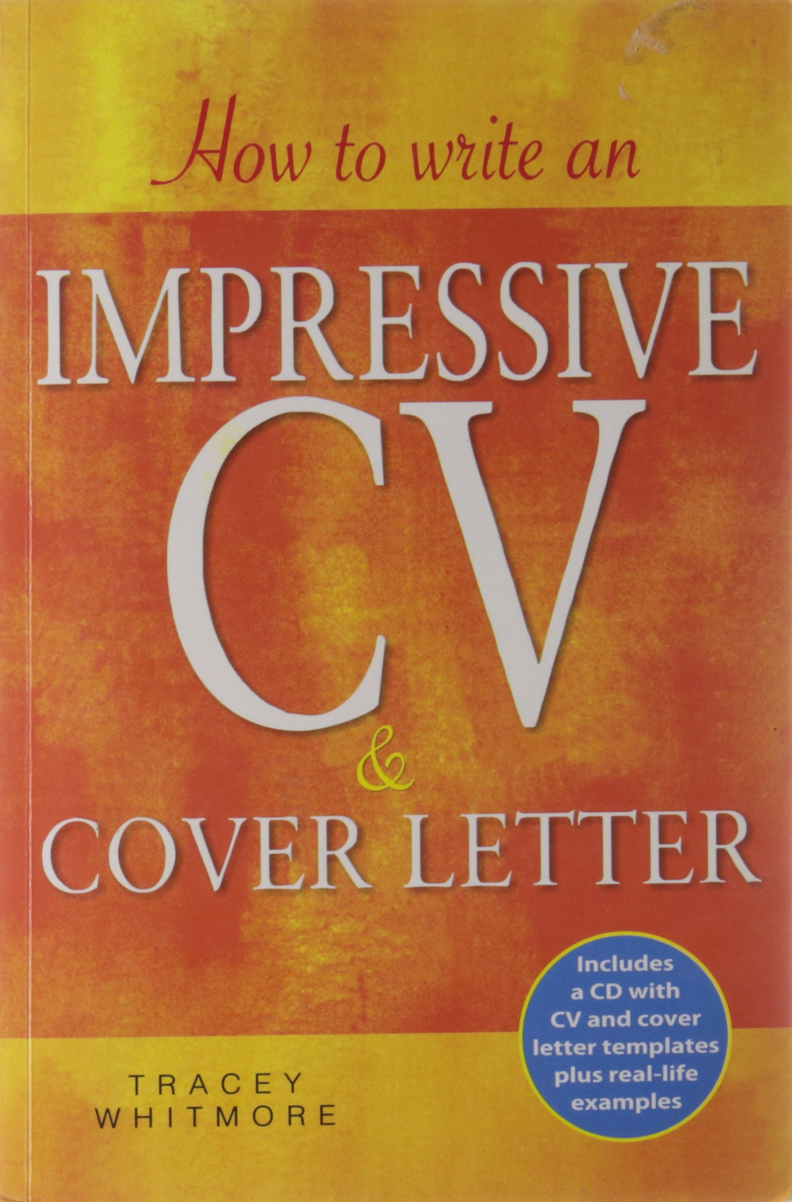 how to write an impressive cv and cover letter tracey whitmore
