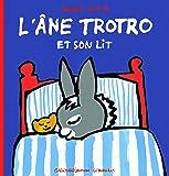L'âne Trotro et son lit