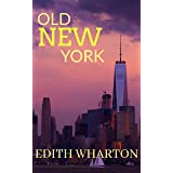 Old New York (The Classics)
