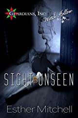 Sight Unseen (Guardians, Inc: Witch Hollow Book 1) Kindle Edition