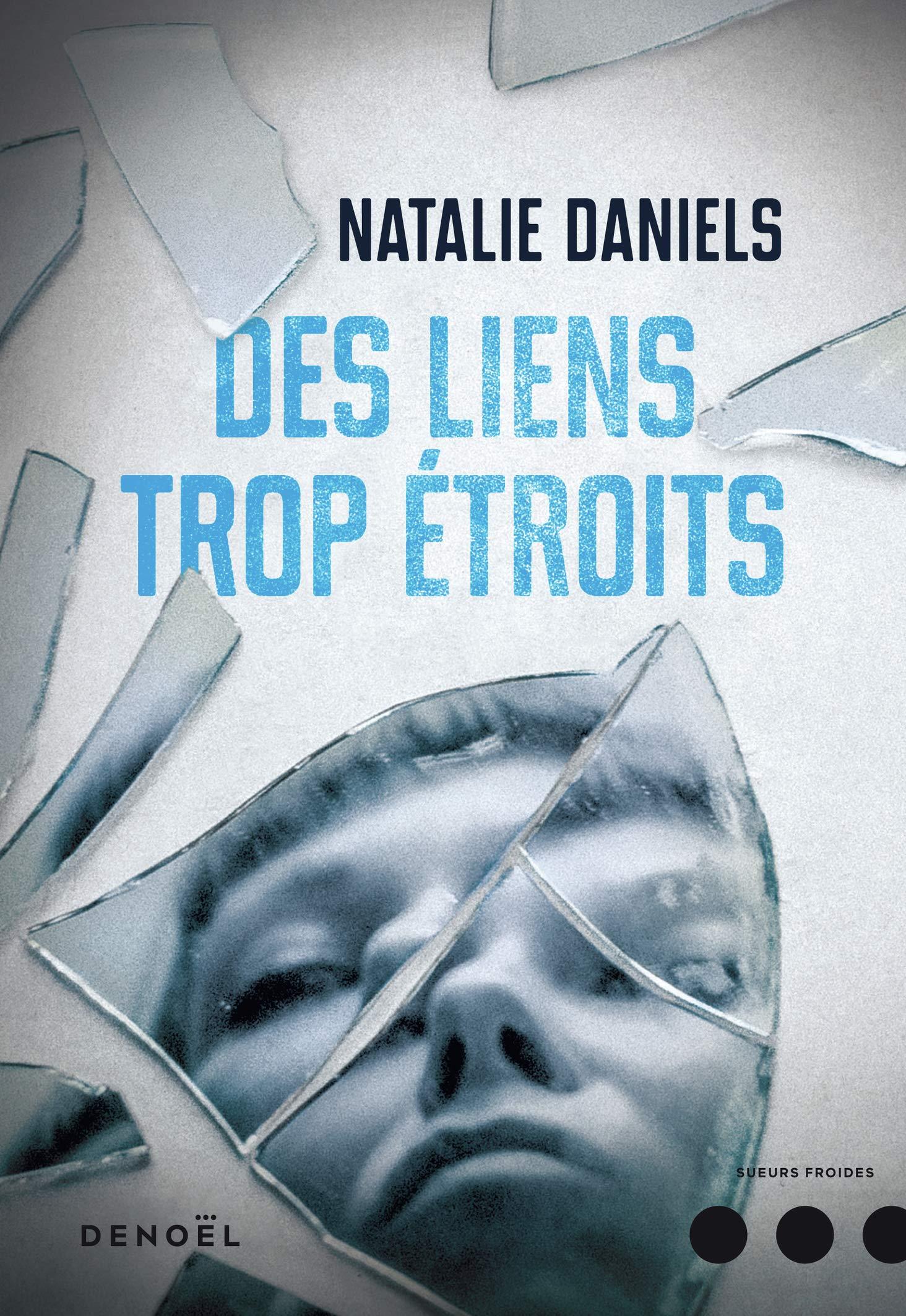 Natalie Daniels - Des liens trop étroits