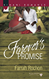 Forever's Promise (Mills & Boon Kimani) (Bayou Dreams, Book 4)