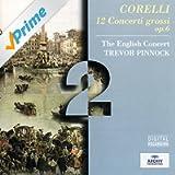 Corelli: 12 Concerti Grossi Op.6 (2 CD's)