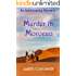 Murder in Morocco (The Aunt Jessica Mysteries Book 1)