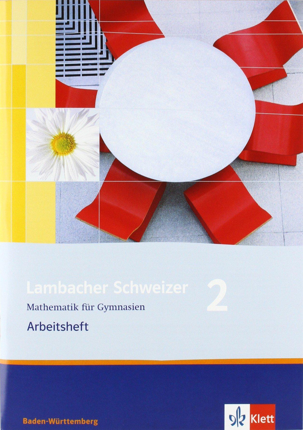 Lambacher Schweizer - aktuelle Ausgabe für Baden-Württemberg / Arbeitsheft plus Lösungsheft 2