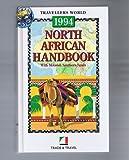 North African Handbook: Egypt, Morocco, Tunisia, Moorish Spain (Andalucia), Libya, Sudan, Mauritania and Gibraltar (Travellers World)