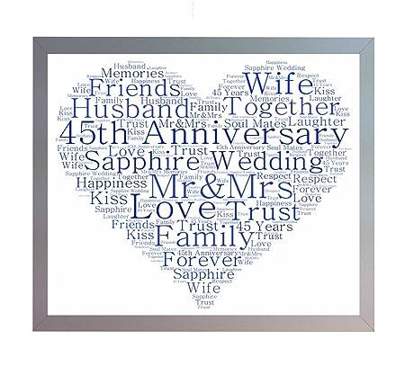 Framed 45th Sapphire Wedding Anniversary Word Art A4 Heart Print. Photo Picture Keepsake Gift for Mum, Dad, Gran, Grandad, Friend & Family: Amazon.co.uk: ...