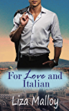 For Love and Italian