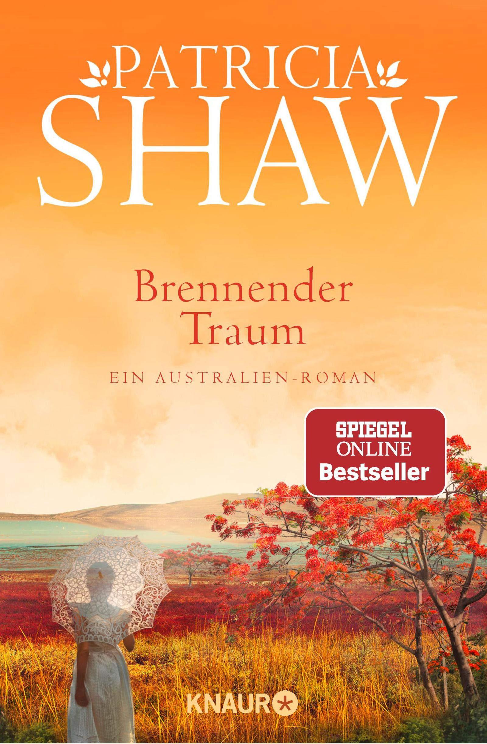 Brennender Traum: Ein Australien-Roman