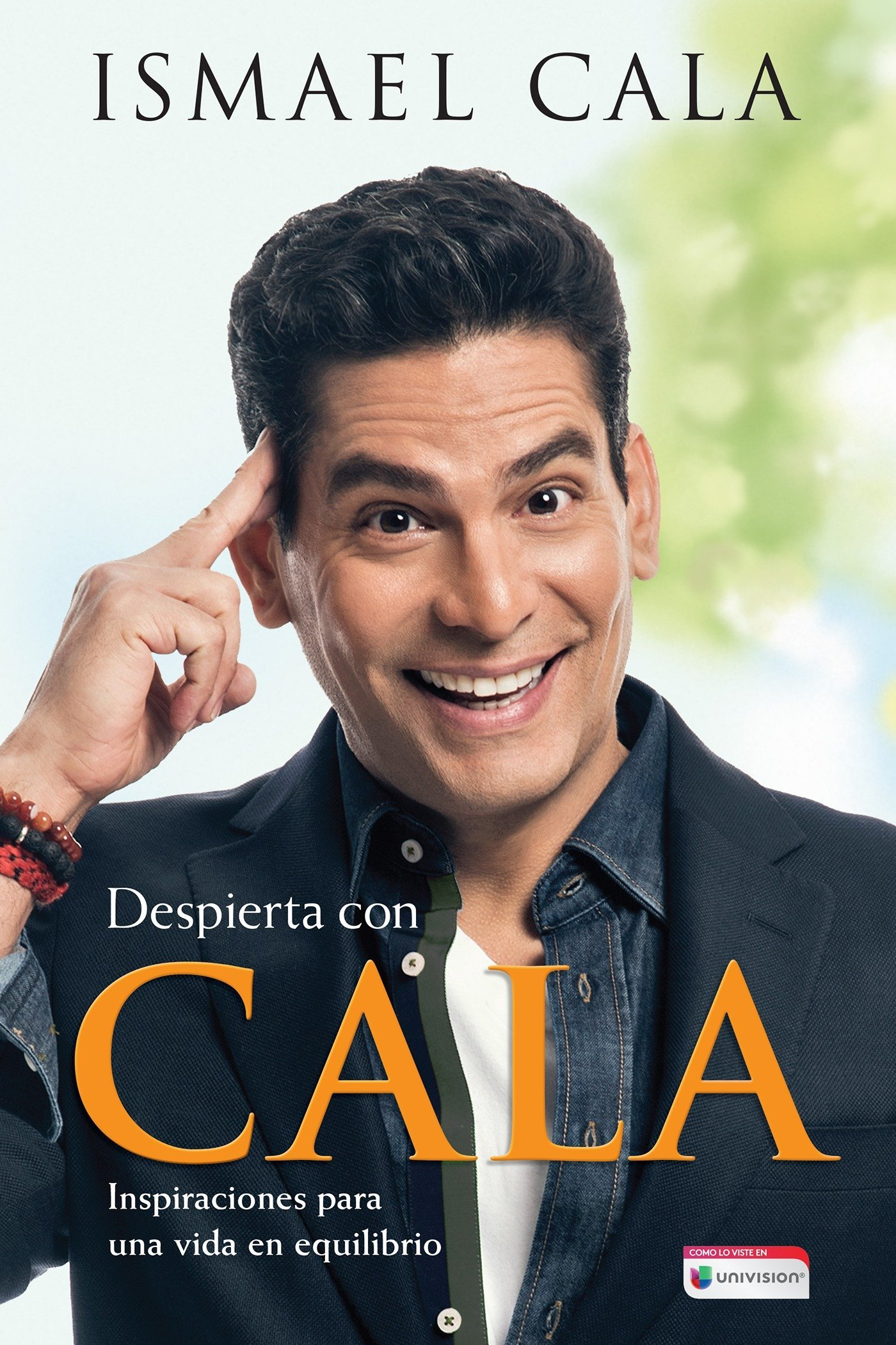 Despierta con Cala / Wake Up With Cala: Inspirations for a Balanced Life (Spanish Edition) ebook