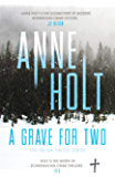 A Grave for Two: Scandinavia's queen of crime and bestselling author behind the Modus TV series is back! (Selma Falck…