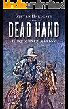 Dead Hand (Gunfighter Nation Book 2)