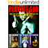 PLAYING GOD: A Lawrence De Maria Science Thriller Omnibus