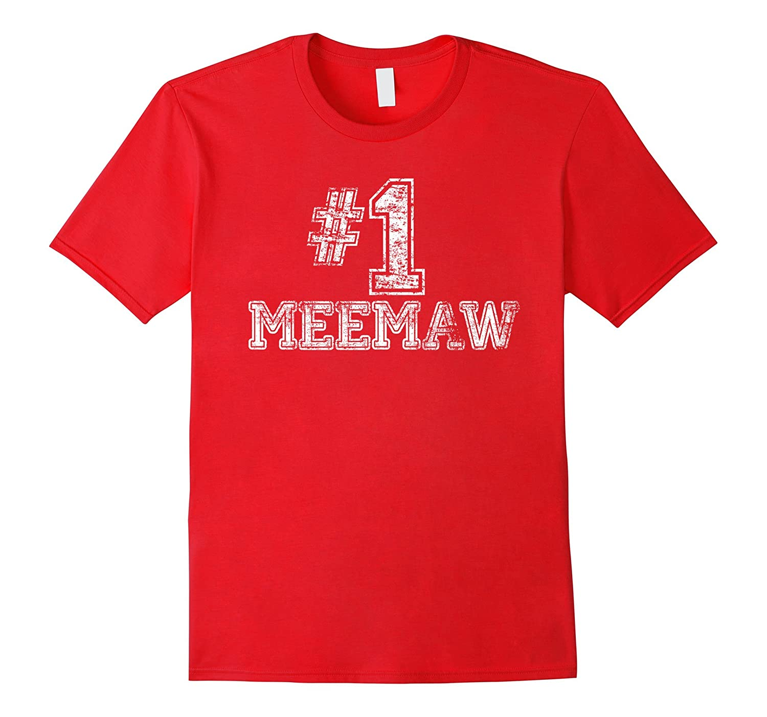 #1 Meemaw T Shirt - Number One Mother's Day Gift Tee-BN