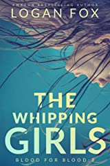 The Whipping Girls (Blood for Blood Book 3) Kindle Edition
