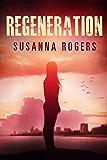 Regeneration (Infiltration Book 2)